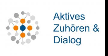 Aktive Zuhören & Dialog